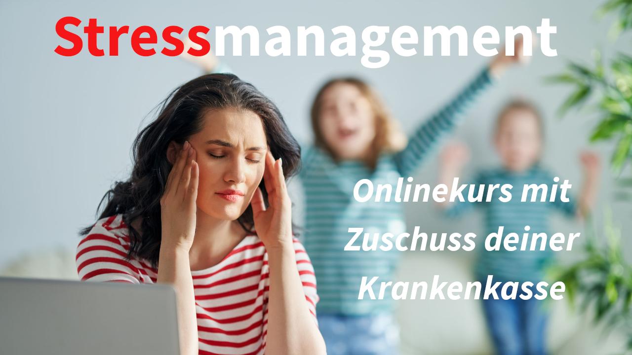 Stressmanagementkurs mit Krankenkassenzuschuss